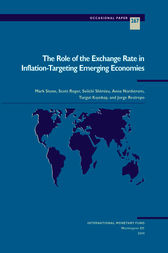 The Role of the Exchange Rate in Inflation-Targeting Emerging Economies by Anna Nordstrom