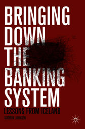 Bringing Down the Banking System by Gudrun Johnsen