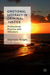 Emotional Literacy in Criminal Justice by Charlotte Knight