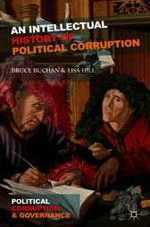 An Intellectual History of Political Corruption by Bruce Buchan