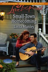 Small-Town Homecoming by Lissa Manley