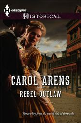 Rebel Outlaw by Carol Arens