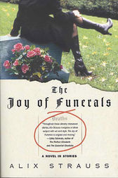 The Joy of Funerals by Alix Strauss