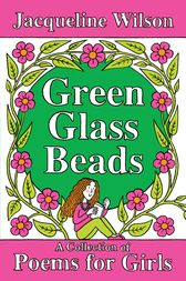 Green Glass Beads by Jacqueline Wilson