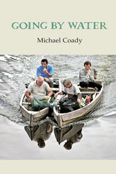 Going by Water by Michael Coady