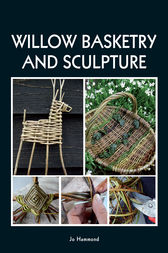 Willow Basketry and Sculpture by Jo Hammond