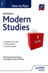 How to Pass National 5: Modern Studies by Paul Creaney