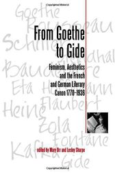 From Goethe to Gide by Mary Orr