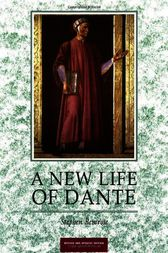 New Life of Dante revised and updated by Stephen Bemrose