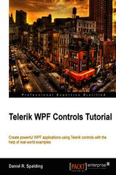 Telerik WPF Controls Tutorial by Daniel Spalding