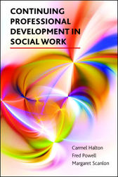Continuing professional development in social work by Carmel Halton