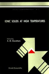 Ionic Solids at High Temperatures by A. Stoneham