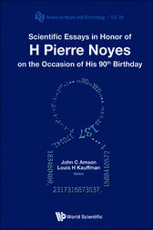 Scientific Essays in Honor of H Pierre Noyes on the Occasion of His 90th Birthday by C. Amson John