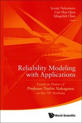 Reliability Modeling with Applications by Syouji Nakamura