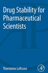 Drug Stability for Pharmaceutical Scientists by Thorsteinn Loftsson