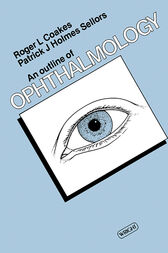 An Outline of Ophthalmology by Roger L. Coakes