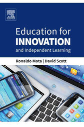 Education for Innovation and Independent Learning by Ronaldo Mota