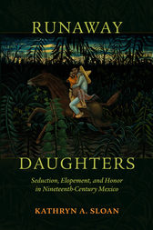 Runaway Daughters by Kathryn A. Sloan