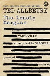 The Lonely Margins by Ted Allbeury