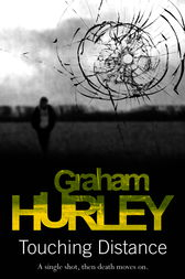 Touching Distance by Graham Hurley