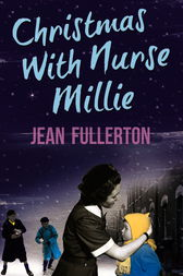 Christmas With Nurse Millie by Jean Fullerton