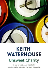 Unsweet Charity by Keith Waterhouse