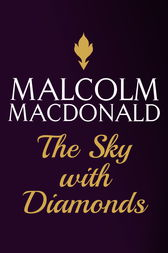 The Sky With Diamonds by Malcolm Macdonald