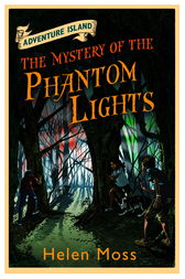 The Mystery of the Phantom Lights by Helen Moss