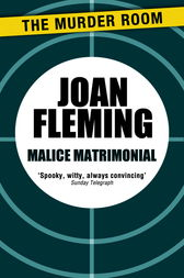 Malice Matrimonial by Joan Fleming