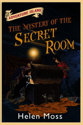 Adventure Island 13: The Mystery of the Secret Room by Helen Moss