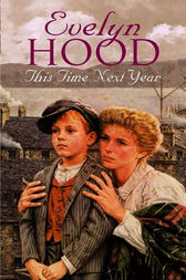 This Time Next Year by Evelyn Hood