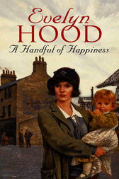 A Handful Of Happiness by Evelyn Hood
