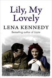 Lily, My Lovely by Lena Kennedy