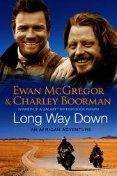 Long Way Down by Charley Boorman