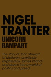 The Unicorn Rampant by Nigel Tranter
