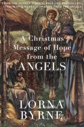 A Christmas Message of Hope from the Angels by Lorna Byrne