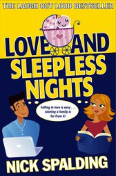 Love...And Sleepless Nights by Nick Spalding
