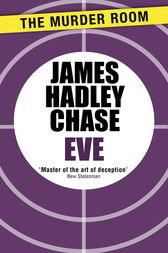 Eve by James Hadley Chase