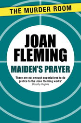 Maiden's Prayer by Joan Fleming