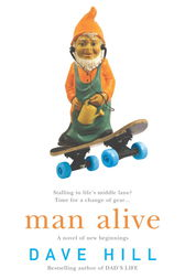 Man Alive by Dave Hill