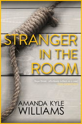 Stranger In The Room (Keye Street 2) by Amanda Kyle Williams
