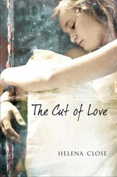 The Cut of Love by Helena Close