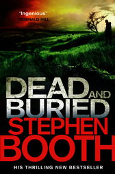 Dead And Buried by Stephen Booth