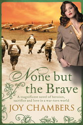 None but the Brave by Joy Chambers