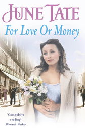 For Love or Money by June Tate