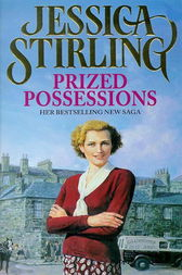 Prized Possessions by Jessica Stirling