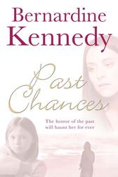 Past Chances by Bernardine Kennedy