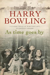 As Time Goes By by Harry Bowling