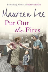 Put Out the Fires by Maureen Lee