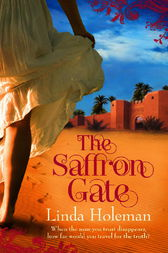 The Saffron Gate by Linda Holeman